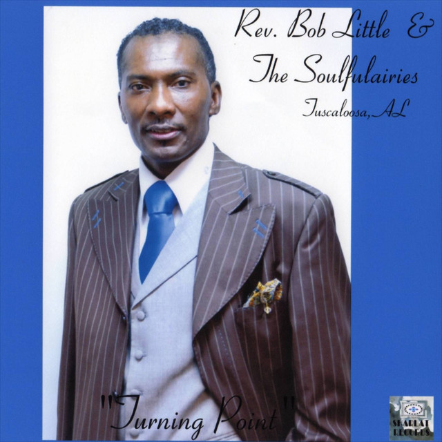 Album cover for Turning Point by Rev. Bob Little & Soulfulaires