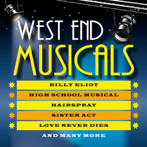 The Very Best West End Musicals - This Century - High School Musical