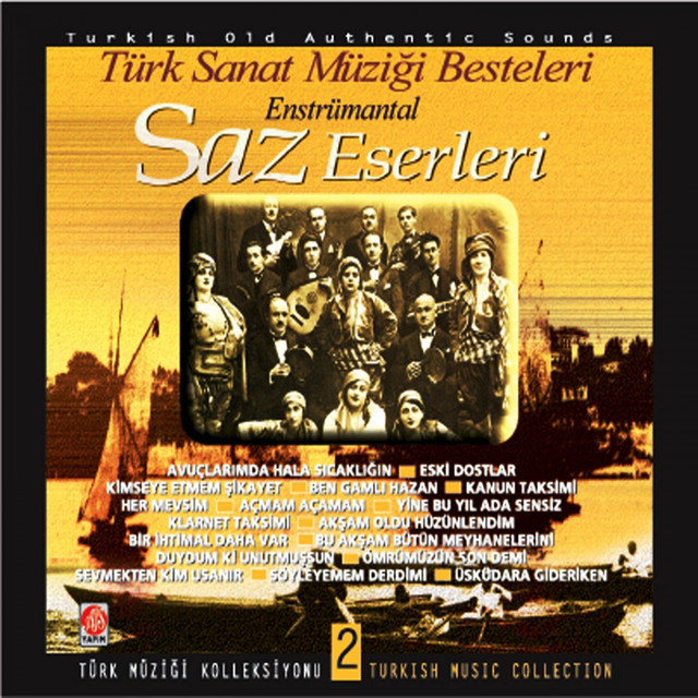 Saz Eserleri, Vol. 2 (Türk Sanat Müziği Besteleri)