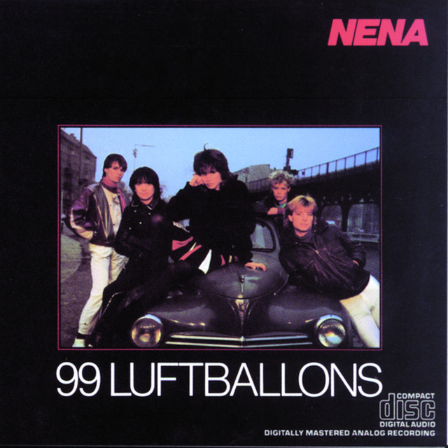 99 Red Balloons By Nena