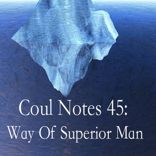 Coul Notes 45 The Way Of The Superior Man A Spiritual Guide To