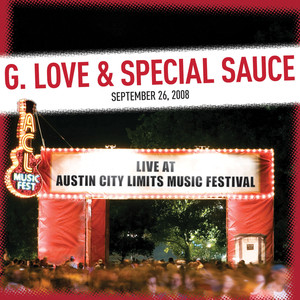 Live at Austin City Limits Music Festival 2008: G. Love & Special Sauce