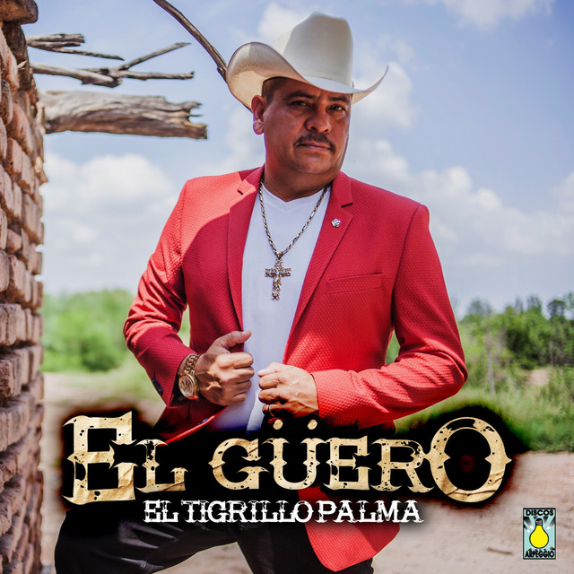 Album cover for El Güero by El Tigrillo Palma