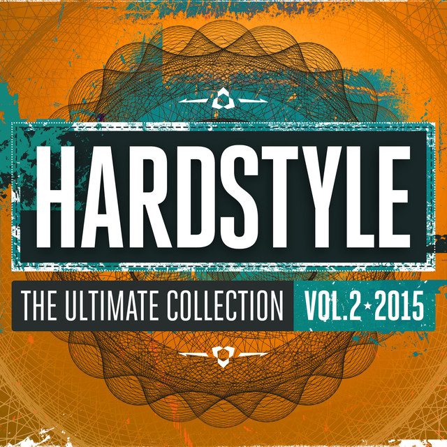 Hardstyle The Ultimate Collection Vol 2 2015