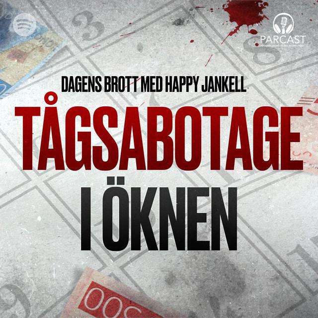 Happy Jankell: Tågsabotage i öknen