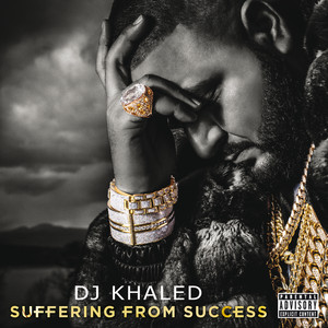 DJ Khaled, Ace Hood, Future Suffering From Success cover