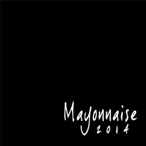 2014 EP - Mayonnaise