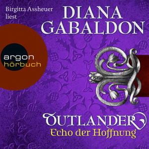 Outlander - Echo der Hoffnung (Ungekürzte Lesung) Audiobook