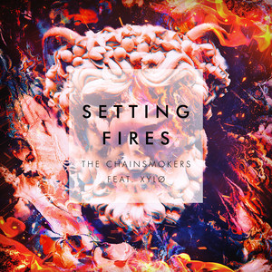 The Chainsmokers Setting Fires (Remixes)5