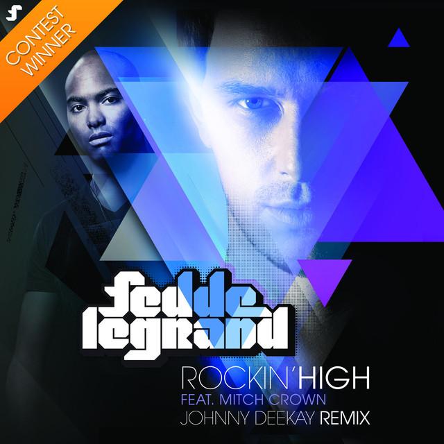 Rockin' High (Johnny Deekay Remix)
