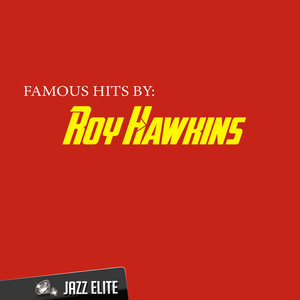 Famous Hits By Roy Hawkins album