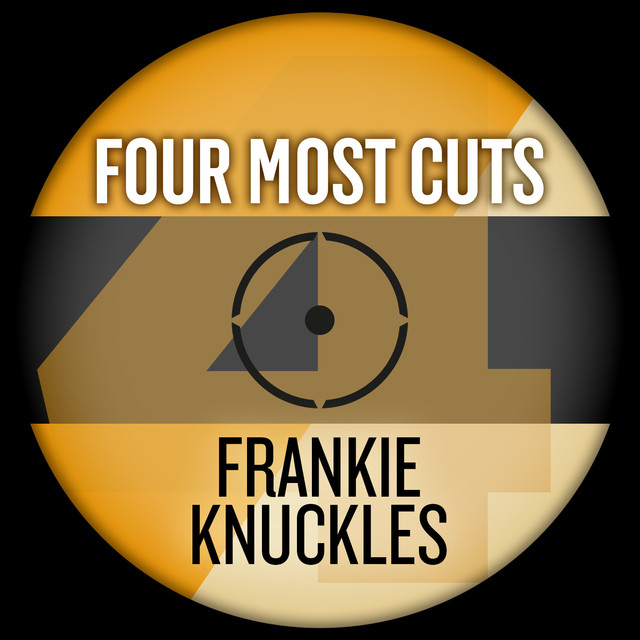 Four Most Cuts Presents - Frankie Knuckles