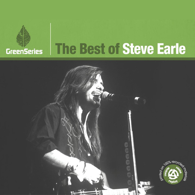 Steve Earle The Best Of Steve Earle - Green Series album cover