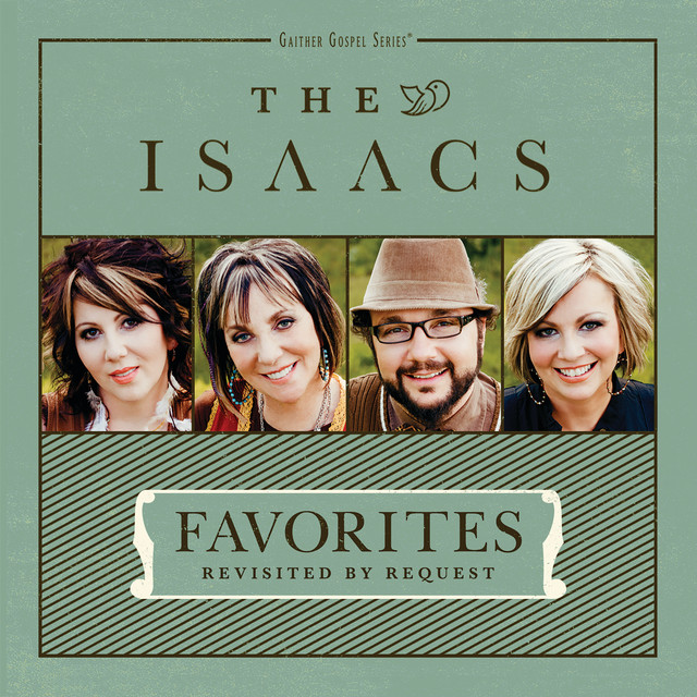 Album cover for Favorites: Revisited By Request by The Isaacs
