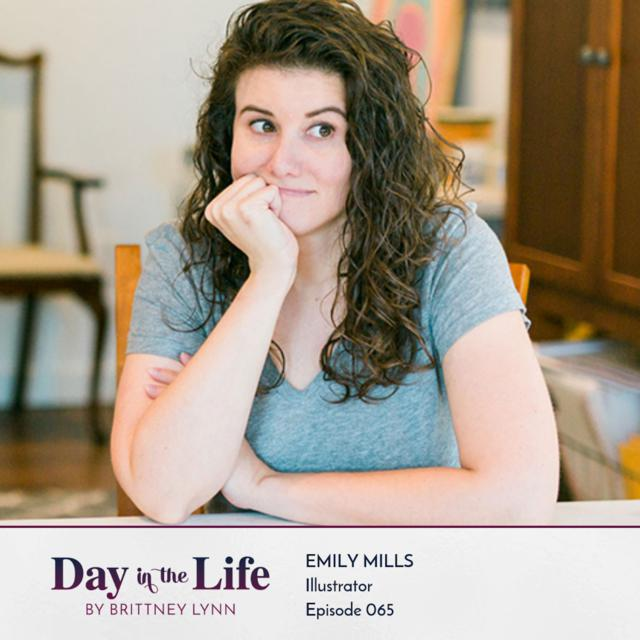 065 | Emily Mills | Illustrator, an episode from Brittney