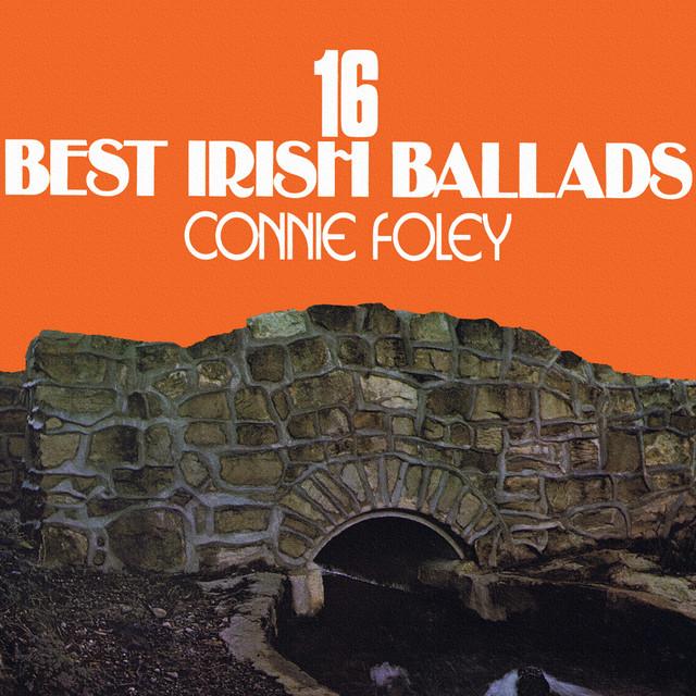 16 Best Irish Ballads by Connie Foley on Spotify