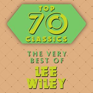 Top 70 Classics - The Very Best of Lee Wiley album