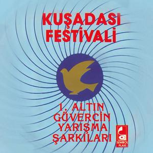 Kuşadası Festivali (1. Altın Güvercin Yarışma Şarkıları) Albümü