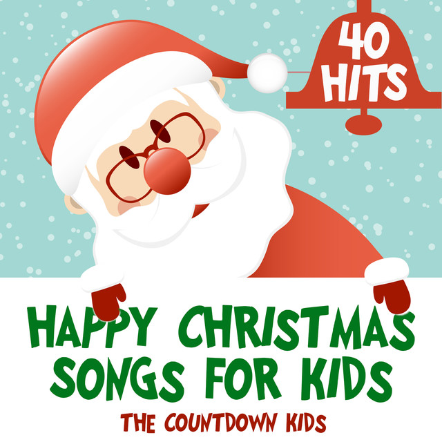 happy christmas songs for kids 40 classics by the countdown kids on spotify - Christmas Songs For Kids
