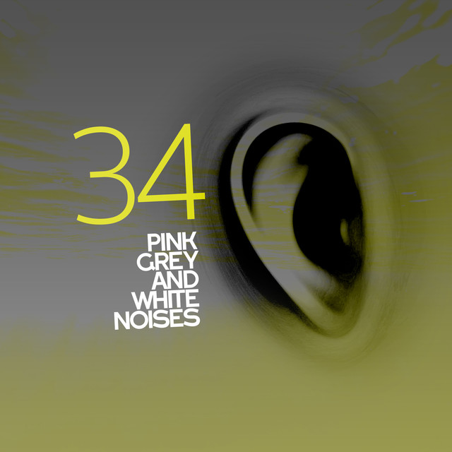 34 Pink Grey and White Noises