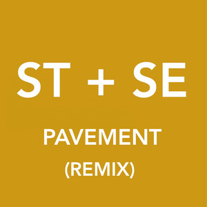 Pavement (Sofi Tukker Remix)