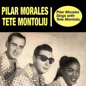 Pilar Morales Sings With Tete Montoliu (Bonus Track Version) album