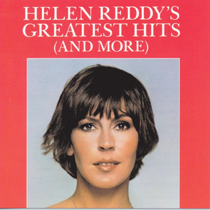 Helen Reddy's Greatest Hits  - Helen Reddy