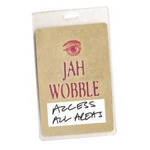 Access All Areas - Jah Wobble (Audio Version) album