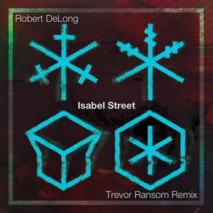 Isabel Street (Trevor Ransom Remix)