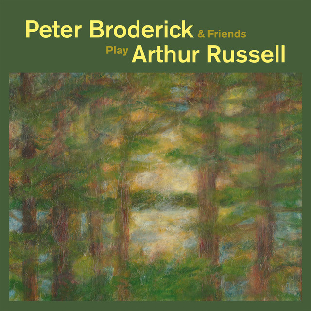 Album cover for Peter Broderick & Friends Play Arthur Russell by Peter Broderick