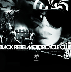 Baby 81 - Black Rebel Motorcycle Club