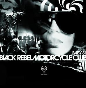 Baby 81 - Black Rebel Motorcycle Club