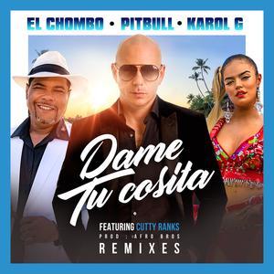 Dame Tu Cosita (feat. Cutty Ranks) [Remixes]