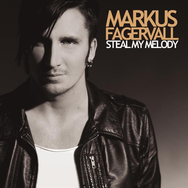 Skivomslag för Markus Fagervall: Steal My Melody
