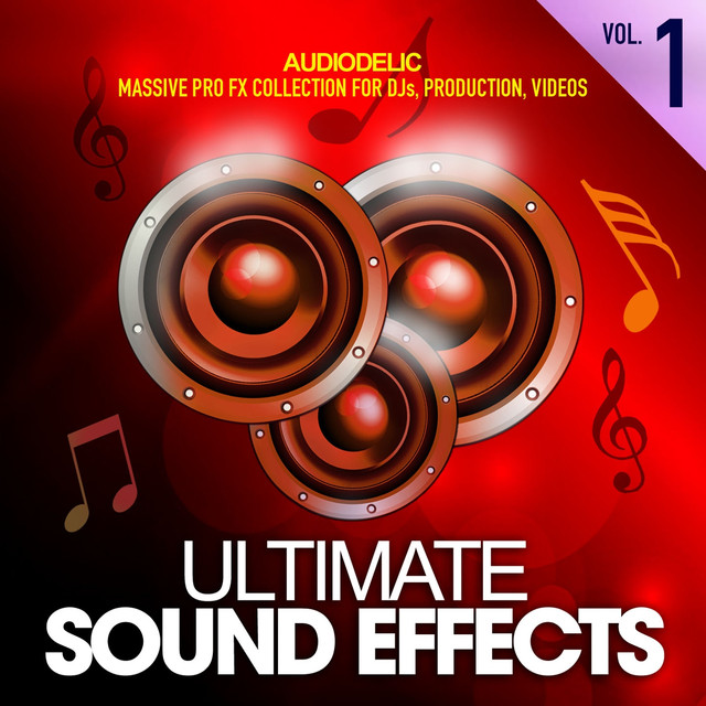 Ultimate Sound Effects, Vol  1 (Massive Pro Fx Set for DJS