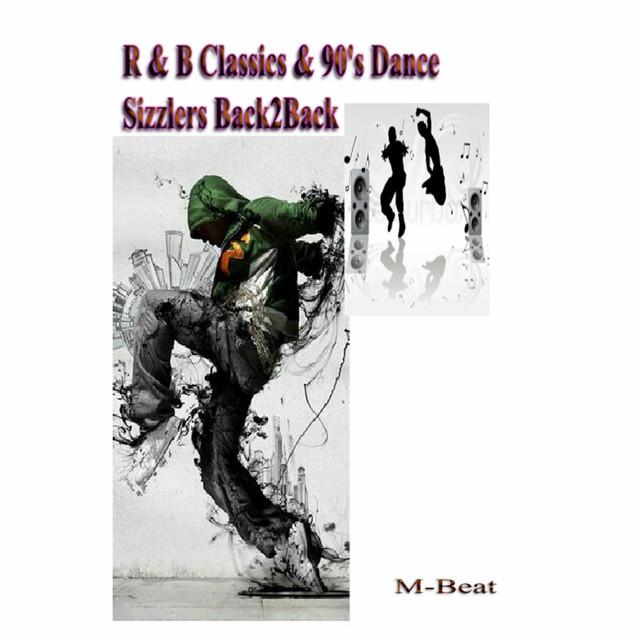 R&B Classics & 90's Dance Sizzlers (Back2back)