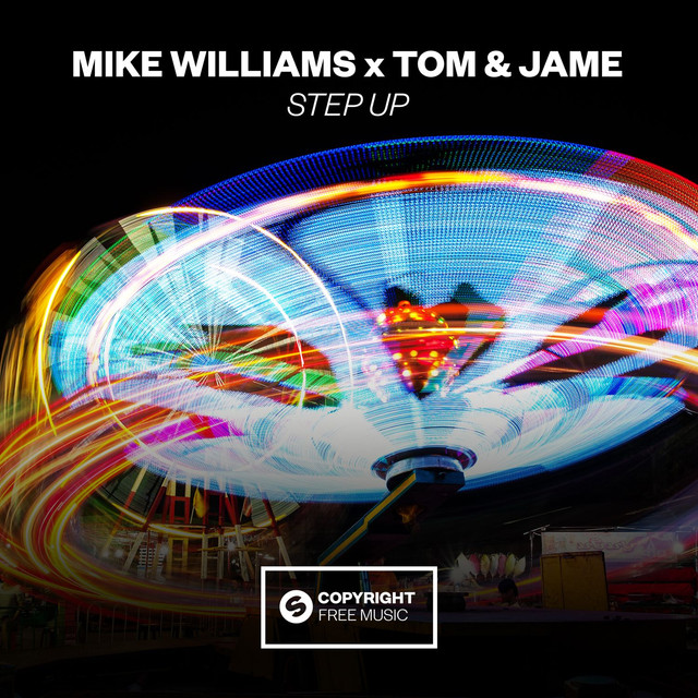Mike Williams & Tom & Jame - Step Up