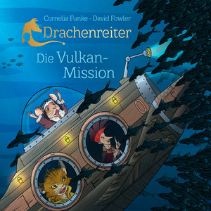 Drachenreiter - Die Vulkan-Mission Audiobook