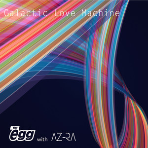 Galactic Love Machine album