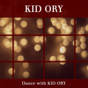 Dance with Kid Ory