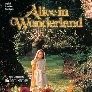 Alice In Wonderland  - Richard Hartley