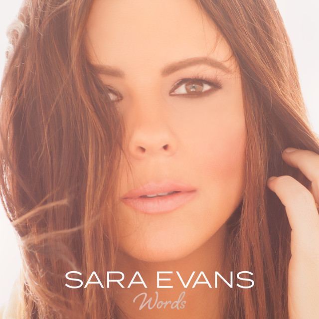 Album cover for Words by Sara Evans