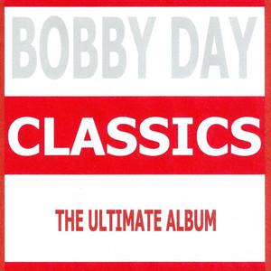 Classics - Bobby Day album