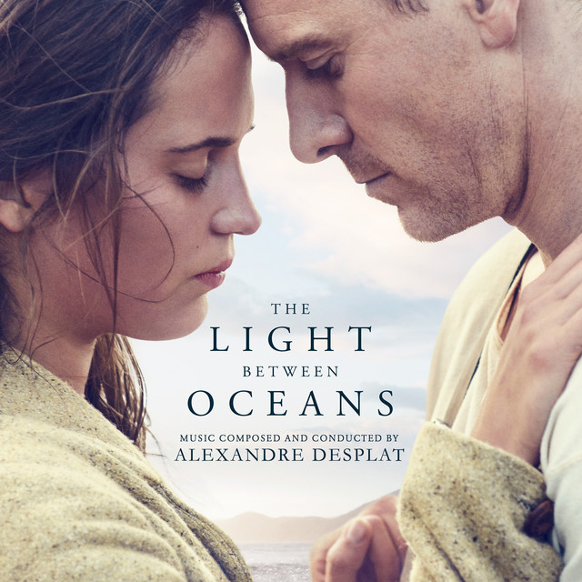 Album cover for The Light Between Oceans (Original Motion Picture Soundtrack) by Alexandre Desplat