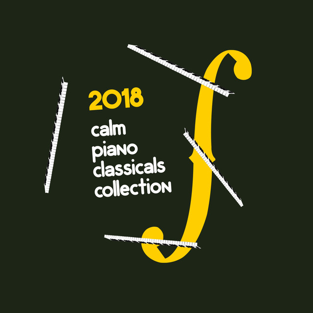 2018 Calm Piano Classicals Collection