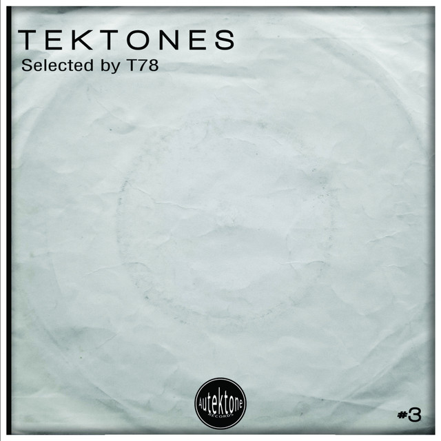 Album cover for Tektones, Vol. 3 by T78