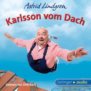 Karlsson vom Dach (Ungekürzte Lesung) Audiobook
