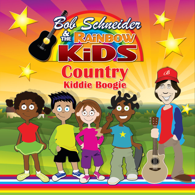 Country Kiddie Boogie by Bob Schneider and the Rainbow Kids