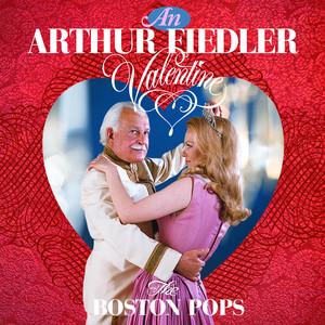 An Arthur Fiedler Valentine album