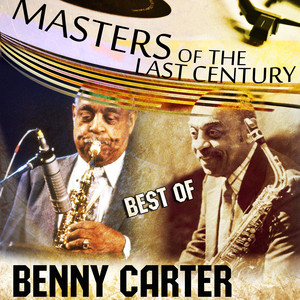 Masters Of The Last Century: Best of Benny Carter album